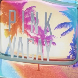 110-PinkVacay CROPPED
